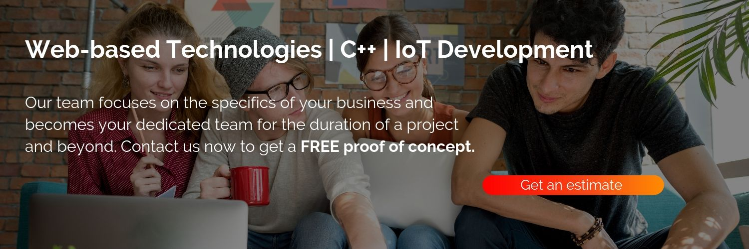 Custom Software Development Company - Web Development | C++ Development | IoT Development - Get An Estimate Of Your Project