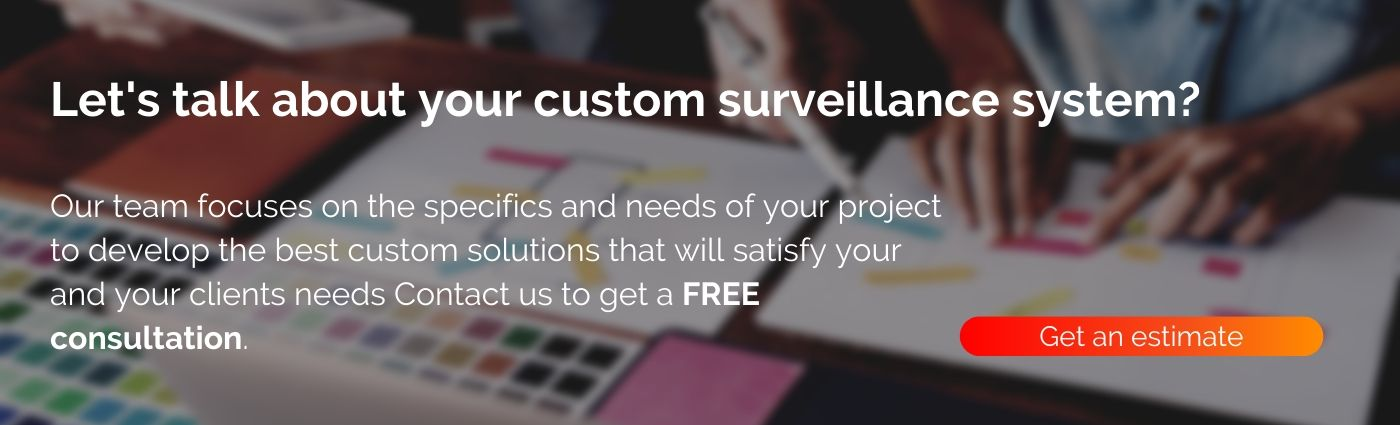 Custom Surveillance System Development